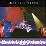 Electric Light Orchestra Part II Standing in the Rain, Strange Magic, Once Upon a Time Ausgabedatum: 2005-11-29