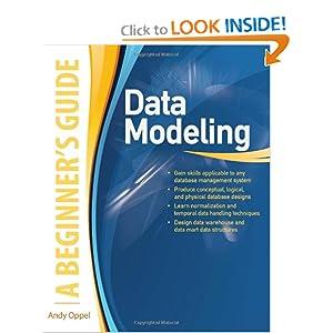 Data Modeling: A Beginner's Guide Andrew J. Oppel