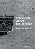 img - for GESCHICHTE MACHT ARCHITEKTUR book / textbook / text book
