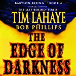 The Edge of Darkness: Babylon Rising, Book 4 (       UNABRIDGED) by Bob Phillips, Tim LaHaye Narrated by Paul Michael