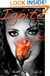 Ignite (Midnight Fire Series Book 1)