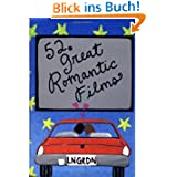 52 Great Romantic Films (52 Decks)