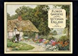 Flower Gardens of Victorian England (0847810135) by Rizzoli