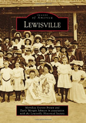 Lewisville (Images of America) (Images of America (Arcadia Publishing))