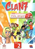 img - for Clan 7 con Hola Amigos!: Level 2 (Spanish Edition) book / textbook / text book