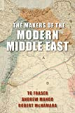 img - for The Makers of the Modern Middle East: Second Edition book / textbook / text book