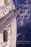Is This What Faith Looks Like?: A Conversational Journey