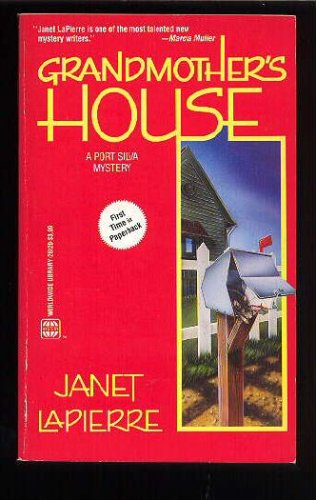 Grandmother's House: A Port Silva Mystery, Janet LaPierre