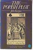 The Popish Plot (0140217630) by J.P. KENYON