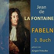Fabeln von Jean de La Fontaine 3 | Jean de La Fontaine
