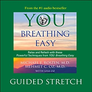 You: Breathing Easy: Guided Stretch | [Michael F. Roizen, Mehmet C. Oz]