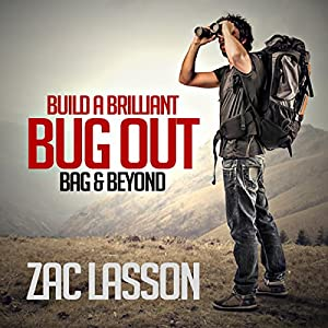 Build a Brilliant Bug-out Bag and Beyond! Hörbuch