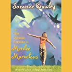 The Very Ordered Existence of Merilee Marvelous | Suzanne Crowley