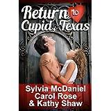 Return to Cupid, Texas (3 Valentine Novellas)