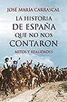 La historia de Espa�a que no nos cont...
