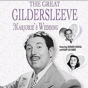 The Great Gildersleeve: Marjorie's Wedding Radio/TV Program