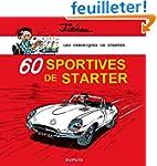 Les chroniques de Starter - tome 2 -...