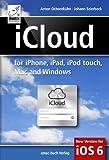 iCloud: for iPhone, iPad, iPod, Mac and Windows