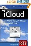 iCloud: for iPhone, iPad, iPod, Mac a...