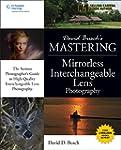 David Busch's Mastering Mirrorless In...