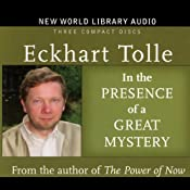 In the Presence of a Great Mystery | [Eckhart Tolle]