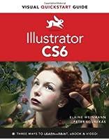 Illustrator CS6: Visual Quickstart Guide (Visual QuickStart Guides)