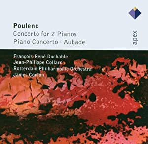 Poulenc: Concertos for Two Pianos, Piano Concerto, Aubade