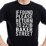 Getting Shirty If Found Return To 221b Baker Street (Sherlock Holmes) - Men's / Unisex T-Shirt