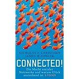 """Connected!: Die Macht sozialer Netzwerke und warum Gl�ck ansteckend istvon """"Nicholas A. Christakis"""""""