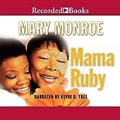 Mama Ruby | [Mary Monroe]