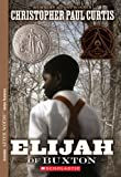 Elijah of Buxton (0439023459) by Curtis, Christopher Paul