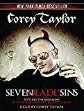 Corey Taylor Seven Deadly Sins: Settling the Argument Between Born Bad and Damaged Good