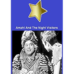 Amahl And The Night Visitors - The 1955 Television Christmas Opera of The 3 Wise Men