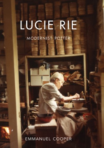Lucie Rie: Modernist Potter (The Paul Mellon Centre for Studies in British Art)