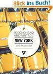 Secondhand & Vintage New York (Second...