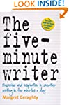 The Five-Minute Writer 2nd Edition: E...