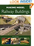 Making Model Railway Buildings