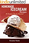 Ice Cream Recipes: 20 Delicious Homem...