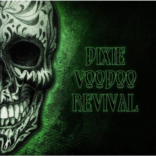Dixie Voodoo Revival - Dixie Voodoo Revival