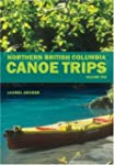 Northern British Columbia Canoe Trips...