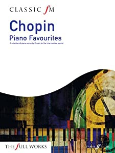 Classic Fm Chopin Piano Favourites Faber Edition Classic Fm from Faber Music Ltd