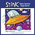 Stink: Solar System Superhero, Book 5