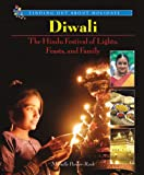 img - for Diwali: The Hindu Festival of Lights, Feasts, and Family (Finding Out about Holidays) book / textbook / text book