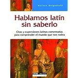 Hablamos latín sin saberlo