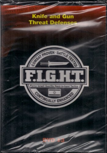 F.I.G.H.T.- Fierce Israeli Guerilla Hand-To-Hand Tactics [Dvd] (Knife And Gun Threat Defense, Dvd #3)