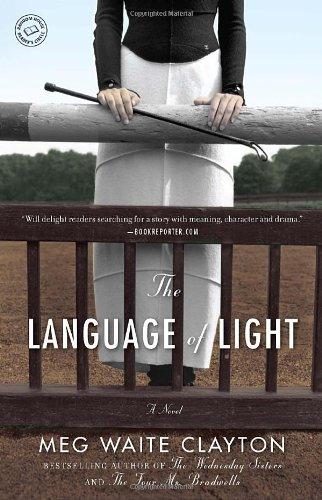 The Language of Light: A Novel (Clayton Meg Waite compare prices)