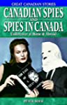 Canadian Spies and Spies in Canada: U...
