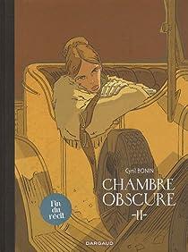 Chambre obscure tome 2 cyril bonin babelio - Le mystere de la chambre jaune resume ...