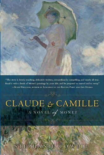 Image of Claude & Camille: A Novel of Monet