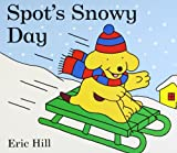 Eric Hill Spot's Snowy Day
